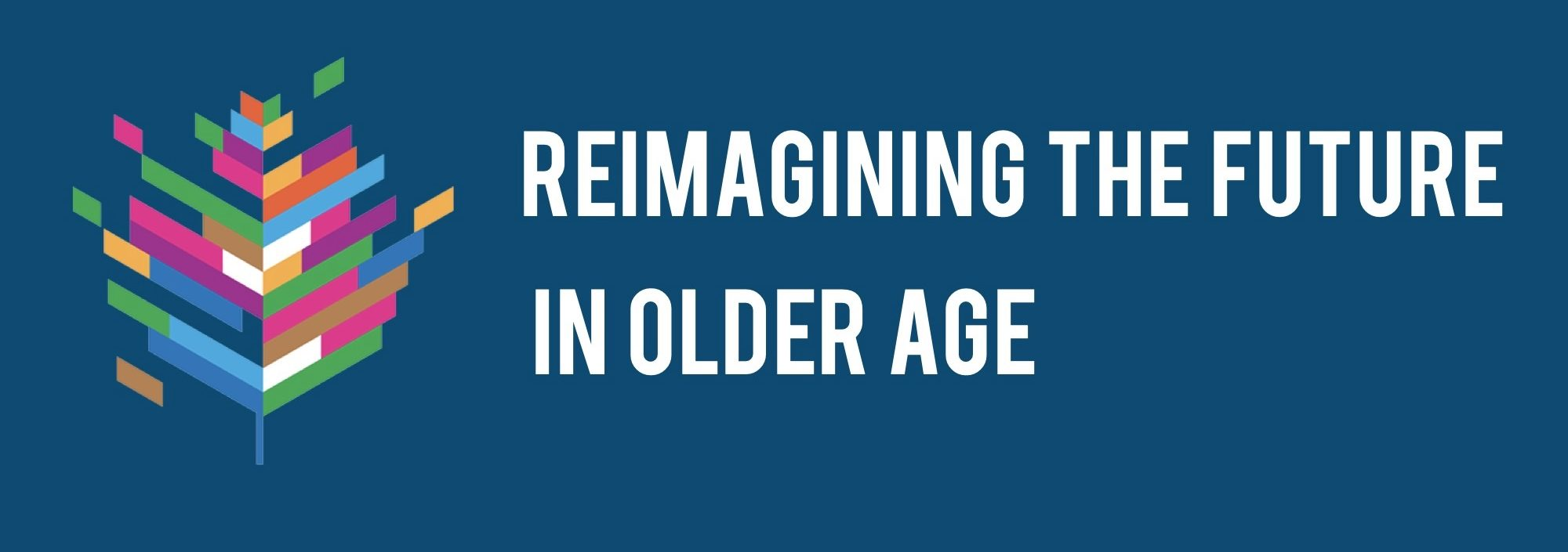 Reimagining the Future in Older Age